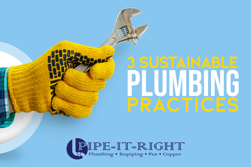 Pipe-It-Right-Sustainable-Plumbing-Practices